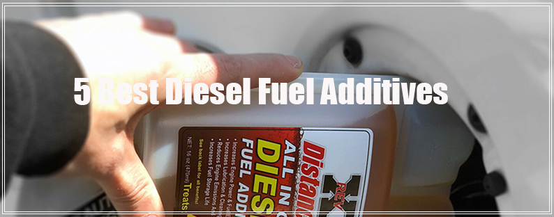 ✅Best Diesel Fuel Additive 2018: Reviews and Сomparison
