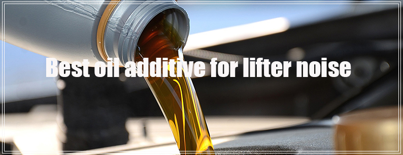 ❶Best oil additive for lifter noise 2019 - How to stop